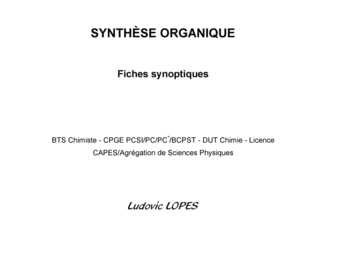 SYNTHÈSE ORGANIQUE : Fiches synoptiques
