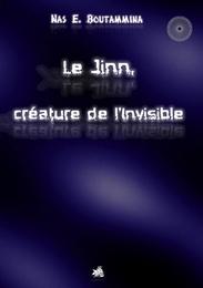 Le Jinn, creature de l'invisible