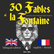 30 Fables of La Fontaine, bilingual edition, english french