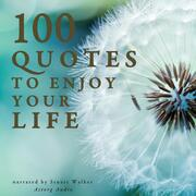 100 Quotes to Enjoy your Life