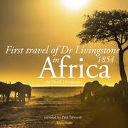 First travel of Dr Livingstone in Africa