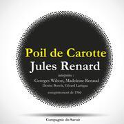 Poil de Carotte, une pièce de Jules Renard