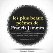Les plus beaux poèmes de Francis Jammes