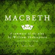 Macbeth, a summary of the play