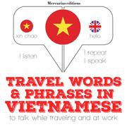 Travel words and phrases in Vietnamese