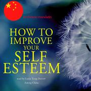How to improve your self esteem in chinese mandarin