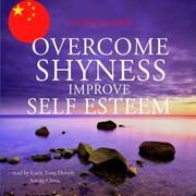 Overcome shyness improve self-esteem best techniques in chinese mandarin