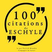 100 citations d'Eschyle