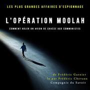 L'opération Moolah comment voler un avion de chasse aux communistes