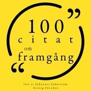 100 citat om framgång