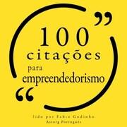 100 citações para empreendedorismo