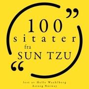 100 sitater fra Sun Tzu