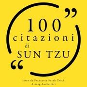 100 citazioni di Sun Tzu