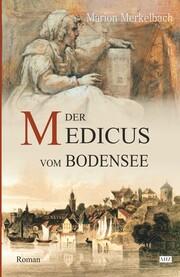 Der Medicus vom Bodensee