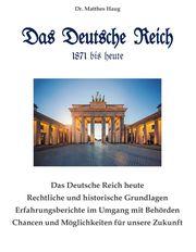 Das Deutsche Reich 1871 bis heute