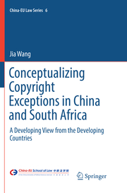 Conceptualizing Copyright Exceptions in China and South Africa