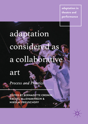 Adaptation Considered as a Collaborative Art