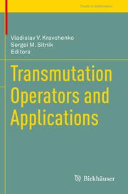 Transmutation Operators and Applications
