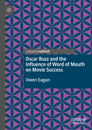 Oscar Buzz and the Influence of Word of Mouth on Movie Success