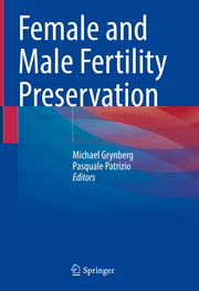 Female and Male Fertility Preservation
