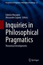 Inquiries in Philosophical Pragmatics