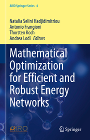 Mathematical Optimization for Efficient and Robust Energy Networks