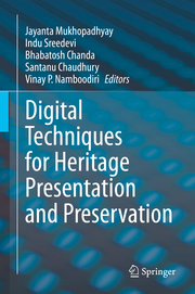 Digital Techniques for Heritage Presentation and Preservation