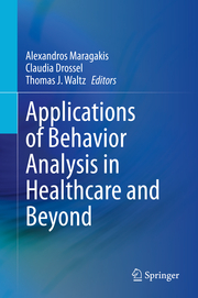 Applications of Behavior Analysis in Healthcare and Beyond