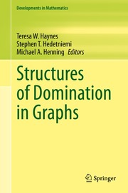 Structures of Domination in Graphs