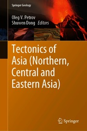 Tectonics of Asia (Northern, Central and Eastern Asia)