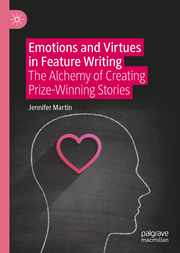 Emotions and Virtues in Feature Writing