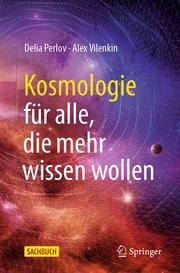 Kosmologie für alle, die mehr wissen wollen