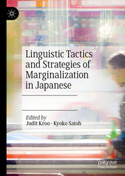 Linguistic Tactics and Strategies of Marginalization in Japanese