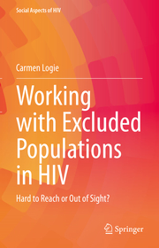 Working with Excluded Populations in HIV