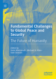 Fundamental Challenges to Global Peace and Security