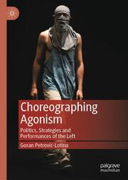 Choreographing Agonism