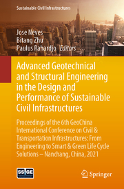 Advanced Geotechnical and Structural Engineering in the Design and Performance of Sustainable Civil Infrastructures