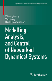 Modelling, Analysis, and Control of Networked Dynamical Systems
