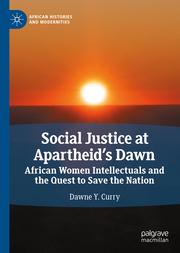 Social Justice at Apartheid's Dawn