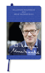 Willemsens Musikwoche 2012