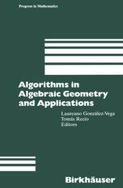 Algorithms in Algebraic Geometry and Applications