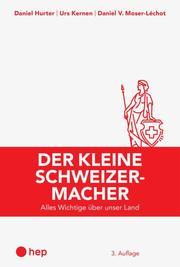 Der kleine Schweizermacher