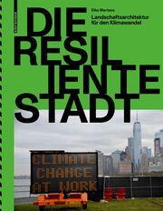 Die resiliente Stadt