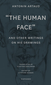 'The Human Face' and Other Writings on His Drawings