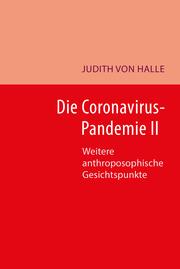 Die Coronavirus-Pandemie II