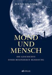 Mond und Mensch