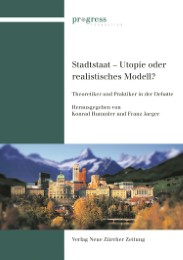 Stadtstaat - Utopie oder zukunftsweisendes Modell