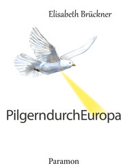 Pilgern durch Europa