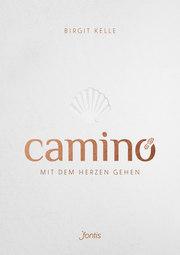 Camino. Mit dem Herzen gehen