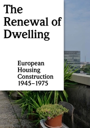 The Renewal of Dwelling